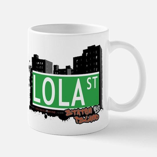 LOLA STREET, STATEN ISLAND, NYC Mug