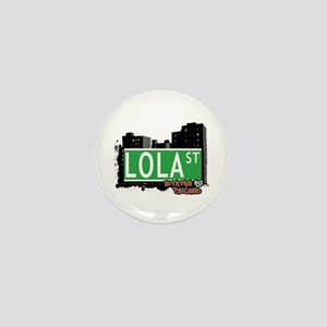 LOLA STREET, STATEN ISLAND, NYC Mini Button
