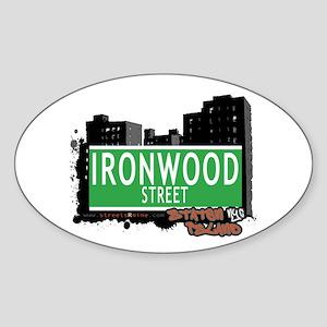 IRONWOOD STREET, STATEN ISLAND, NYC Oval Sticker