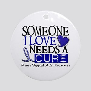Needs A Cure ALS T-Shirts & Gifts Ornament (Round)