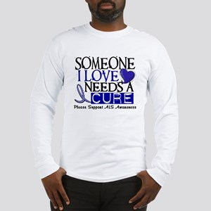 Needs A Cure ALS T-Shirts & Gifts Long Sleeve T-Sh