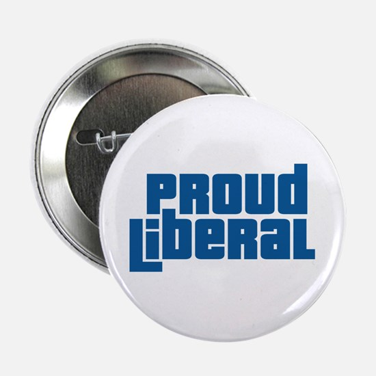 "Proud Liberal 2.25"" Button"