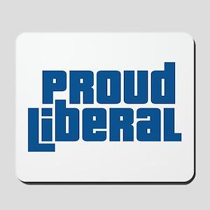 Proud Liberal Mousepad