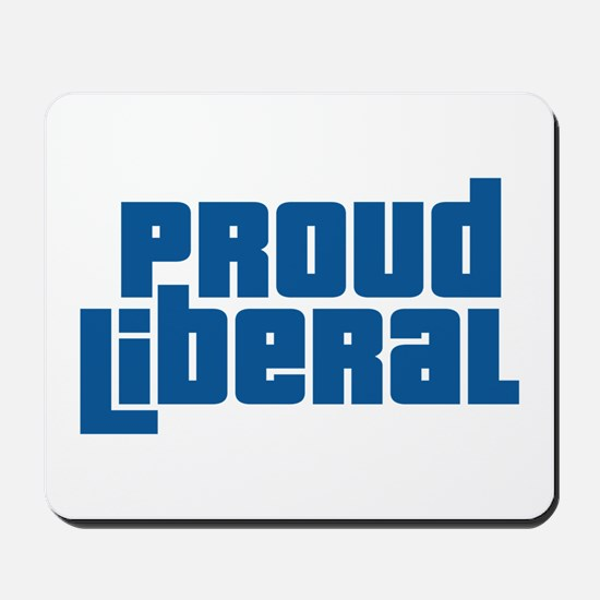Proud Liberal Mousepad