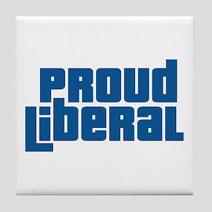 Proud Liberal Tile Coaster
