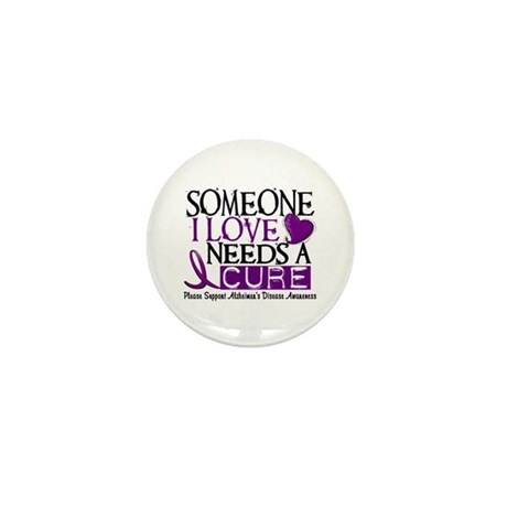Needs A Cure ALZHEIMERS DISEASE Mini Button (10 pa