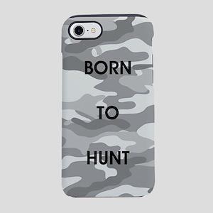 BORN TO HUNT iPhone 7 Tough Case
