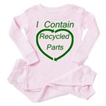 I Contain Recycled Parts Toddler Pink Pajamas