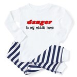Danger is my middle name Toddler Pajamas