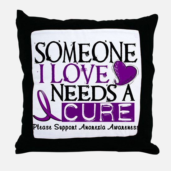 Needs A Cure ANOREXIA Throw Pillow
