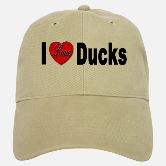 I Love Ducks Baseball Baseball Cap