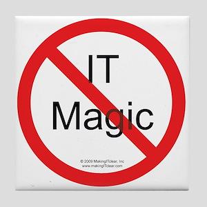 No IT Magic Tile Coaster