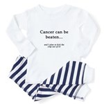 Cancer Can Be Beaten Toddler Pajamas