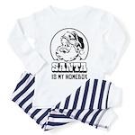 SANTA Is My Homeboy! Baby/Toddler Pajamas