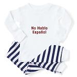 No Hablo Espanol Toddler Pajamas