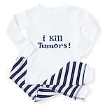 I Kill Tumors! Toddler Pajamas