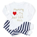 Mommy Loves It Toddler Pajamas