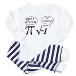 Get Real, Be Rational Math Humor Toddler Pajamas