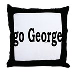 go George Throw Pillow