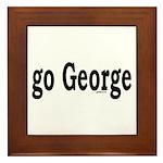 go George Framed Tile