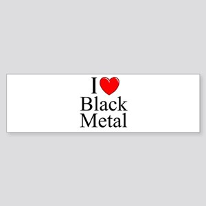 """I Love (Heart) Black Metal"" Bumper Sticker"