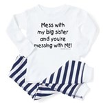 Mess with Big Sis Toddler Pajamas