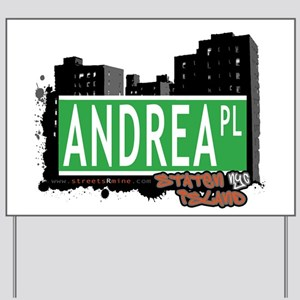 ANDREA PLACE, STATEN ISLAND, NYC Yard Sign