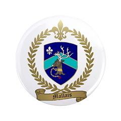 "MALLAIS Family Crest 3.5"" Button (100 pack)"