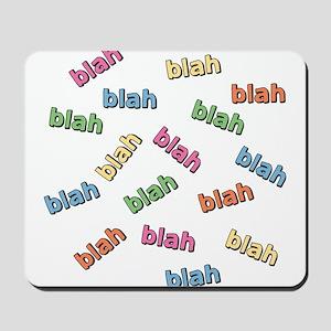 Blah Blah Mousepad
