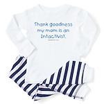 Mom's an Intactivist Toddler Pajamas