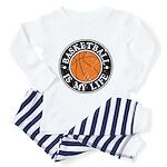 Basketball Is My Life Toddler Pajamas