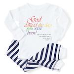 God Danced Infant Pajamas
