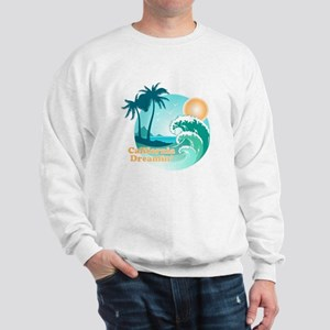 California Dreamin Sweatshirt