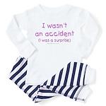 I wasn't an accident Toddler Pajamas