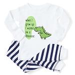 I wanna be a dinosaur Toddler Pajamas