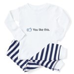 You Like This Toddler Pajamas