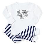 I have no idea... Toddler Pajamas