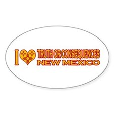 I Love Truth or Consequences, NM Oval Sticker