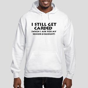 Humorous Senior Citizen Hooded Sweatshirt