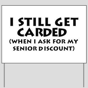 Humorous Senior Citizen Yard Sign