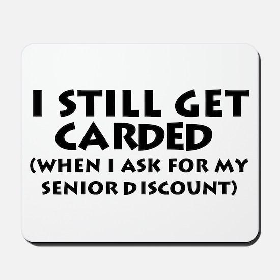 Humorous Senior Citizen Mousepad