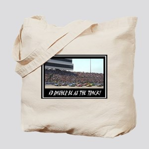 """I'd Rather Be At The Track"" Tote Bag"