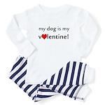 My Dog Is My Valentine! Toddler Pajamas