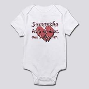 Samantha broke my heart and I hate her Infant Body