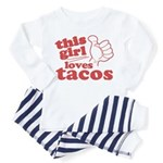 This Girl Loves Tacos Pajamas
