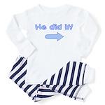 He did it (left-arrow) Toddler Pajamas
