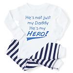 dad is my hero! Toddler Pajamas