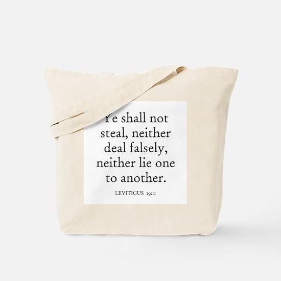 LEVITICUS  19:11 Tote Bag