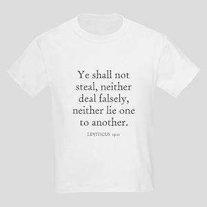 LEVITICUS  19:11 Kids T-Shirt