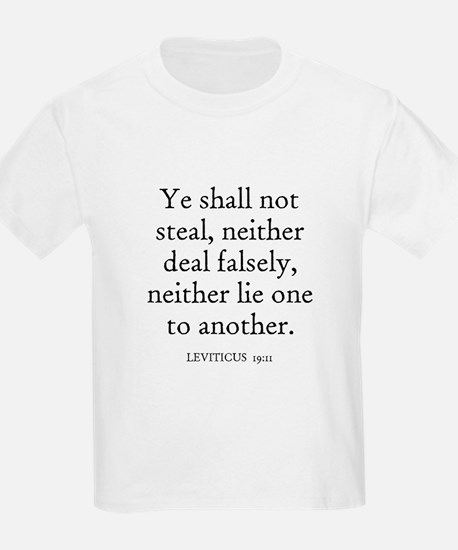 LEVITICUS  19:11 Kids T-Shirt